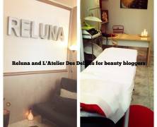 Reluna, Atelier Des Delice e beauty blogger, che mix!