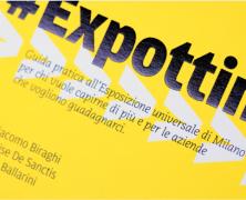 """#Expottimisti: la guida per l'Expo """"a portata di mano"""""""